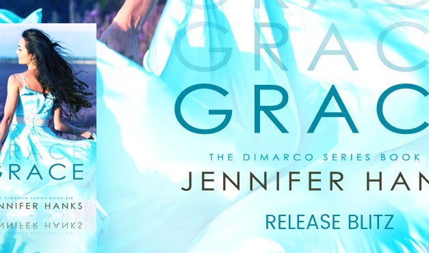 Grace by Jennifer Hanks Release Blitz