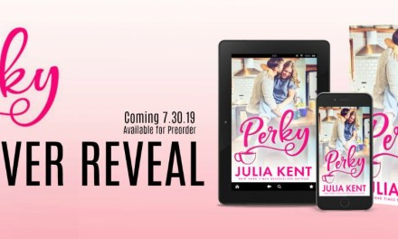 Perky by Julia Kent Cover Reveal
