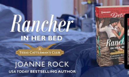 Rancher in Her Bed by Joanne Rock Release Blitz