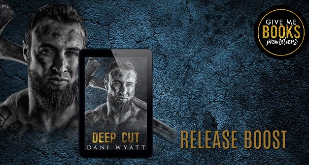 Deep Cut by Dani Wyatt Release Boost