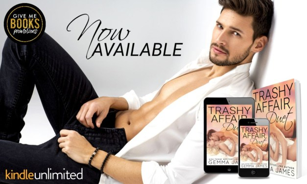 Trashy Affair Duet by Gemma James Release Blitz