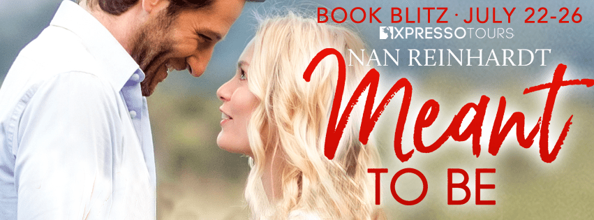 Meant to Be by Nan Reinhardt Book Blitz