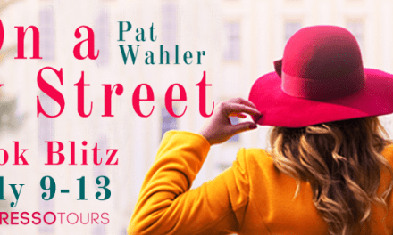 On a City Street by Pat Wahler Book Blitz