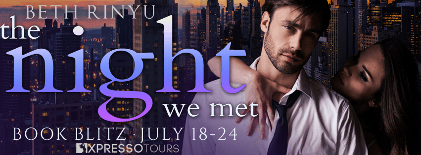 The Night We Met by Beth Rinyu Book Blitz