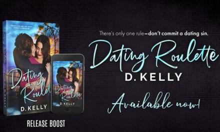 Dating Roulette by D. Kelly Release Boost