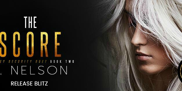 The Score by S. Nelson Release Blitz