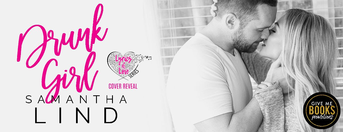 Drunk Girl by Samantha Lind Cover Reveal