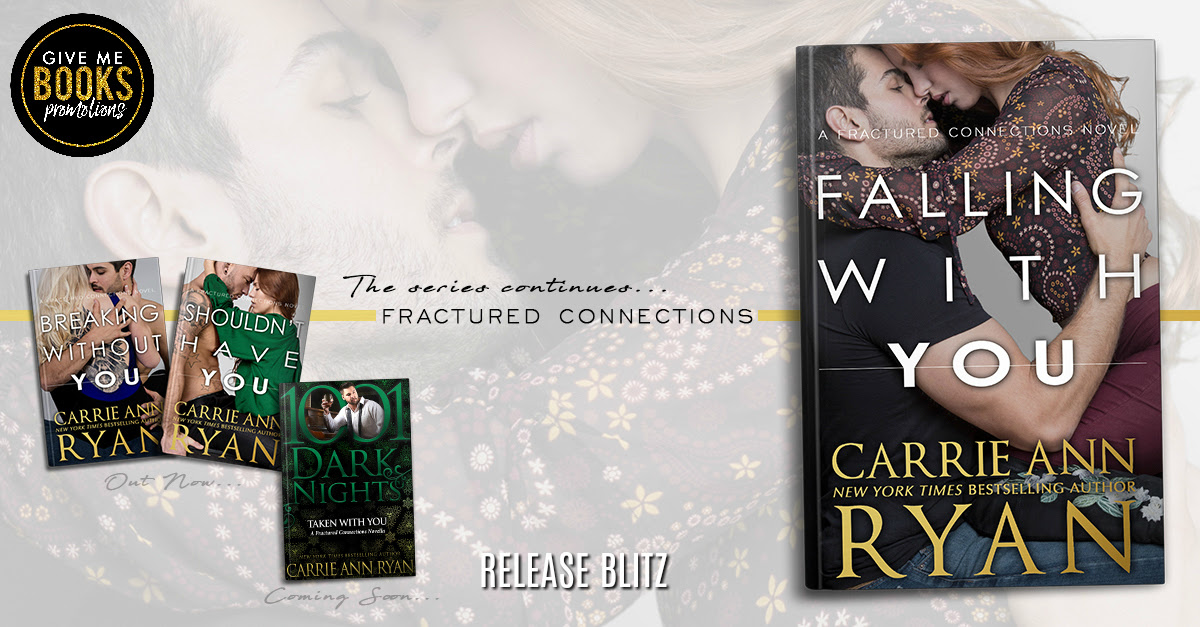 Falling With You by Carrie Ann Ryan Release Blitz