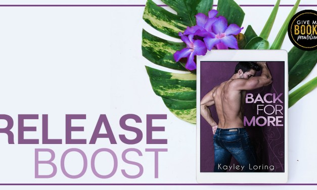 Back for More by Kayley Loring Release Boost