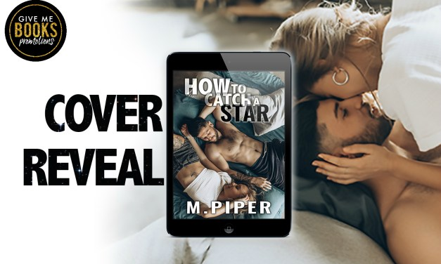 How to Catch a Star by M. Piper Cover Reveal