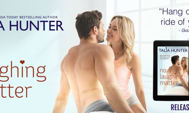 No Laughing Matter by Talia Hunter Release Blitz