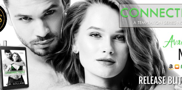 Connection by K.M. Golland Release Blitz