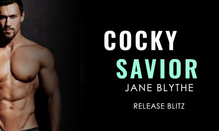 Cocky Savior by Jane Blythe Release Blitz