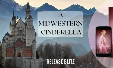 A Midwestern Cinderella by Krista Lakes Release Blitz