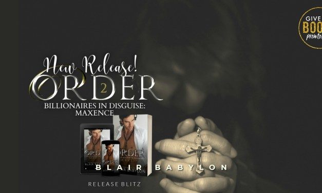 Order by Blair Babylon Release Blitz