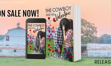 The Cowboy and His Valentine by Kaci Rose Release Boost