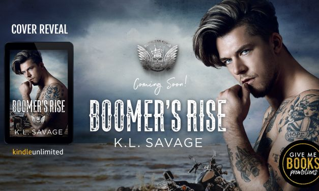 Boomer's Rise by K.L. Savage Cover Reveal