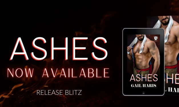 Ashes by Gail Haris Release Blitz