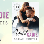 Until Sadie by Sarah Curtis Release Blitz