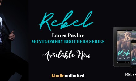 Rebel by Laura Pavlov Release Blitz