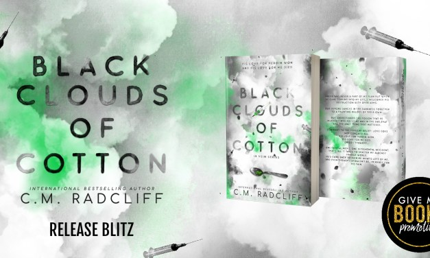 Black Clouds of Cotton by C.M. Radcliff Release Blitz