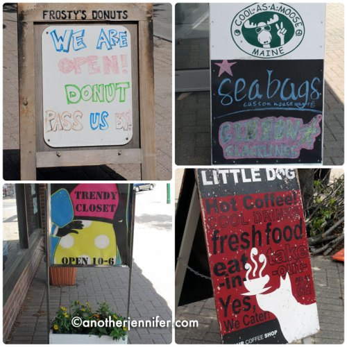All the stores, restaurants and coffee shops have fun signs out in the summer.