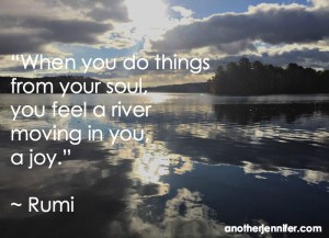 do things from you soul
