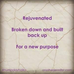 Hump Day Haiku: Rejuvenated