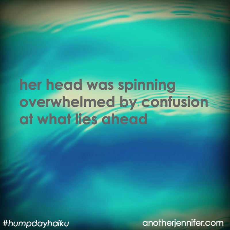 her head was spinning overwhelmed by confusion at what lies ahead