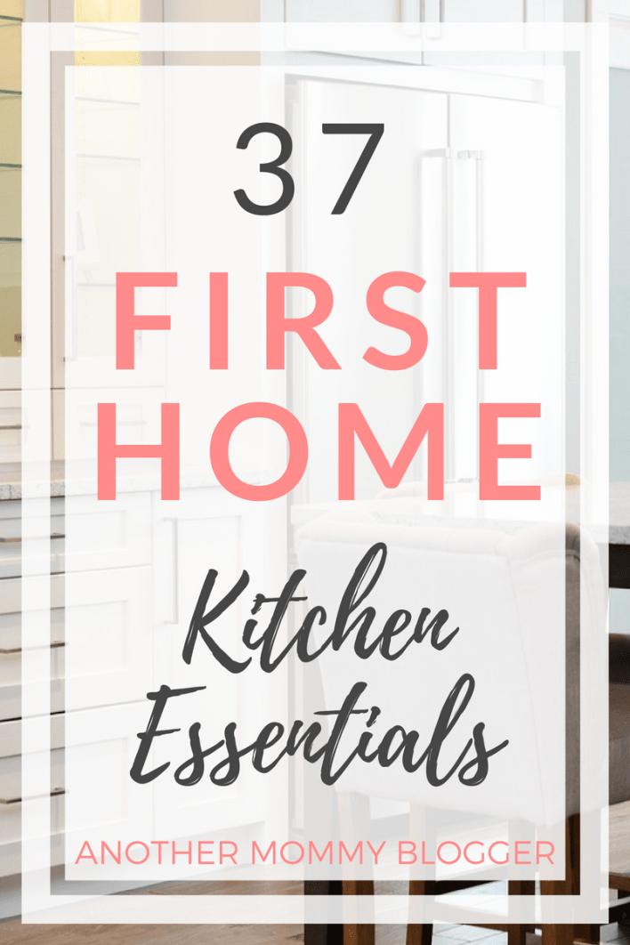 37 First Home Kitchen Essentials