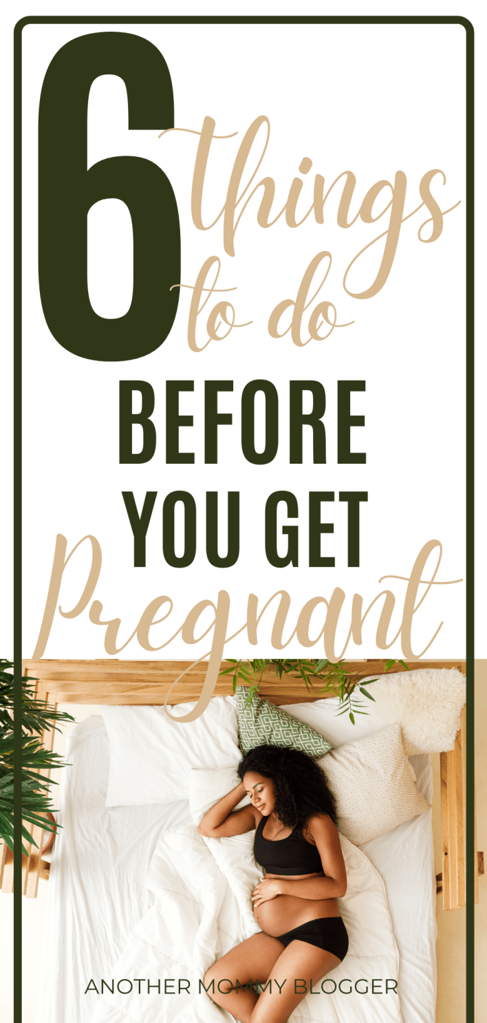 This is a post for women trying to conceive. Make sure you've done these things before you try to get pregnant. #pregnancy