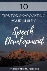10 Tips For Skyrocketing Your Child's Speech Development