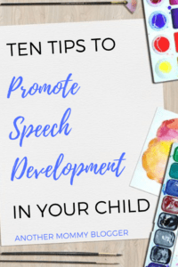 Ten Tips To Promote Speech Development In Your Child
