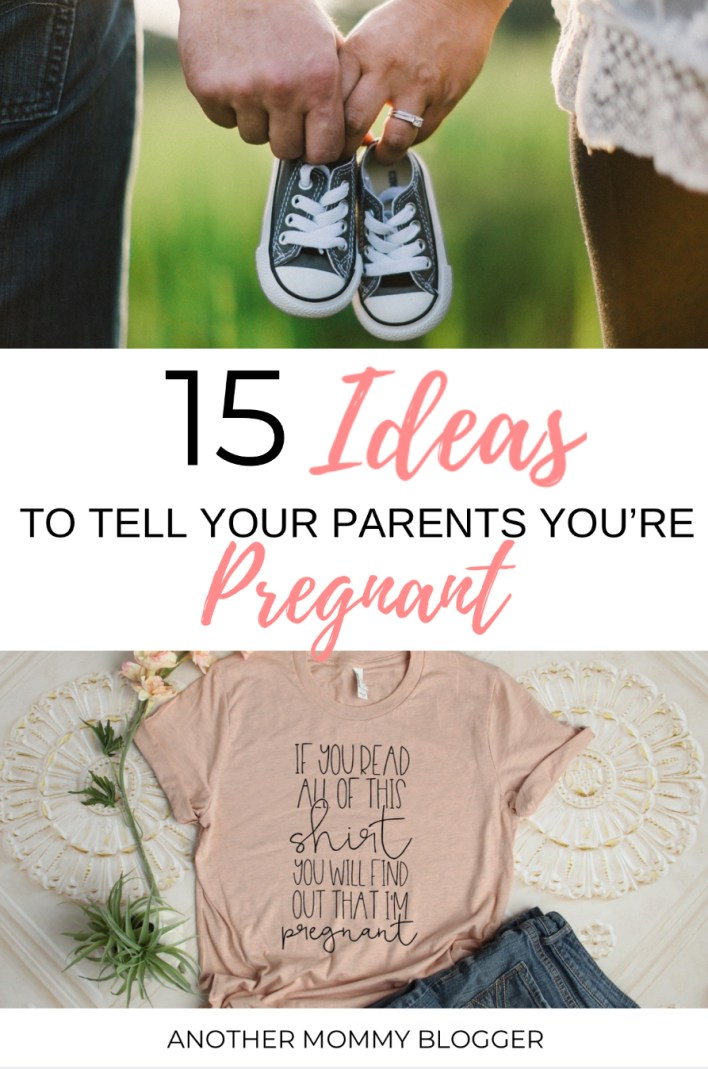 15 Fun Ways To Tell Your Parents You're Pregnant