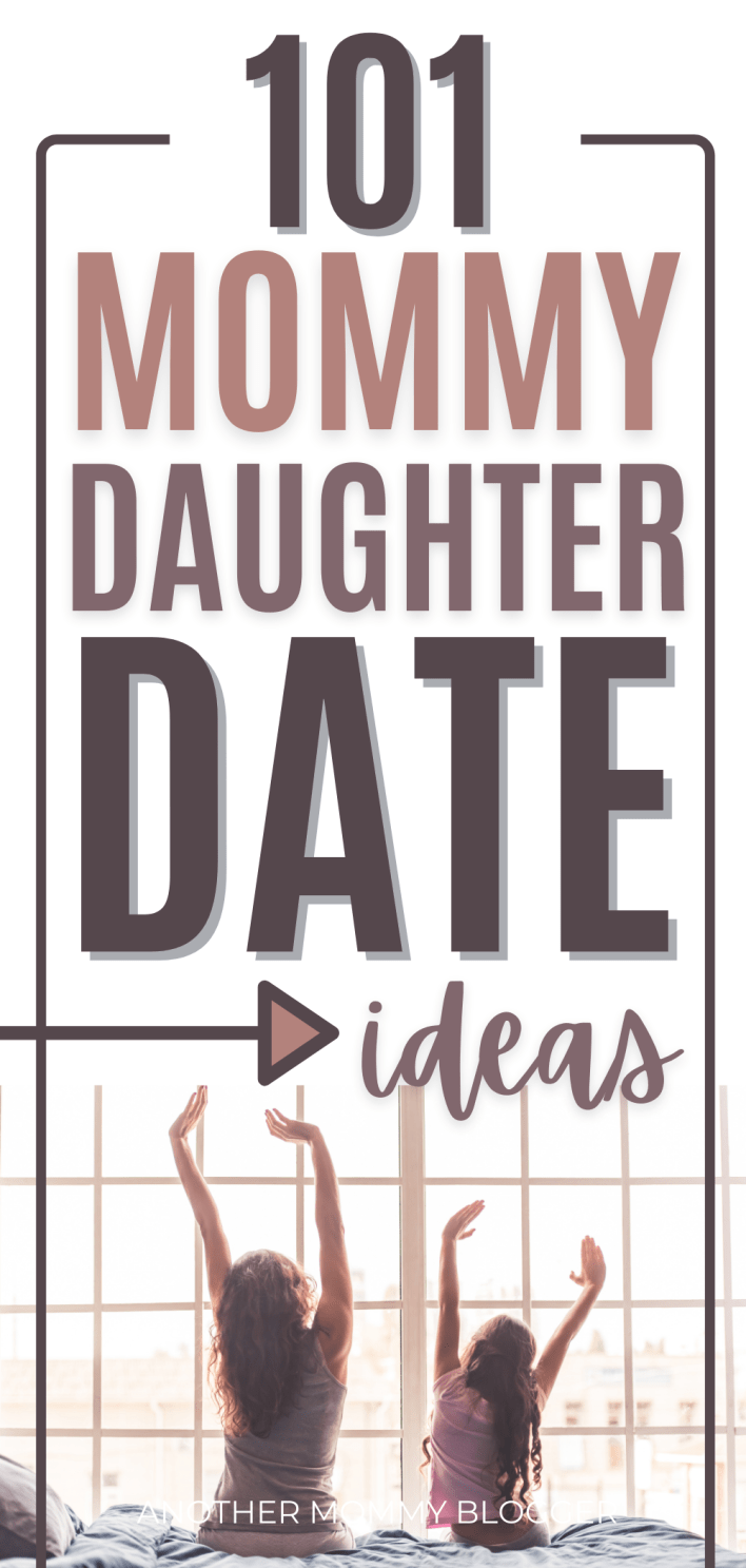 This is a list of fun mommy daughter date ideas. These are all fun activities from mothers and daughters.