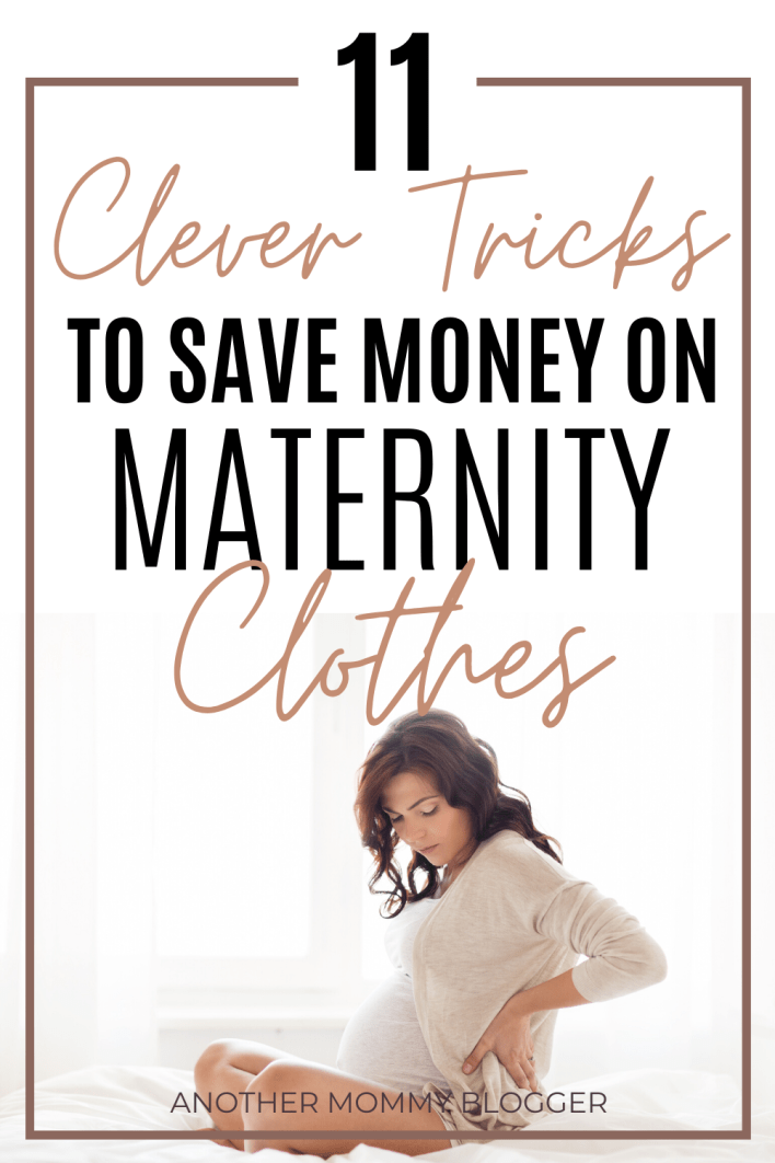 You want to stay comfortable during pregnancy without going broke. I get it. You need my tips for saving money on maternity clothes. #maternityclothes #pregnancy #style