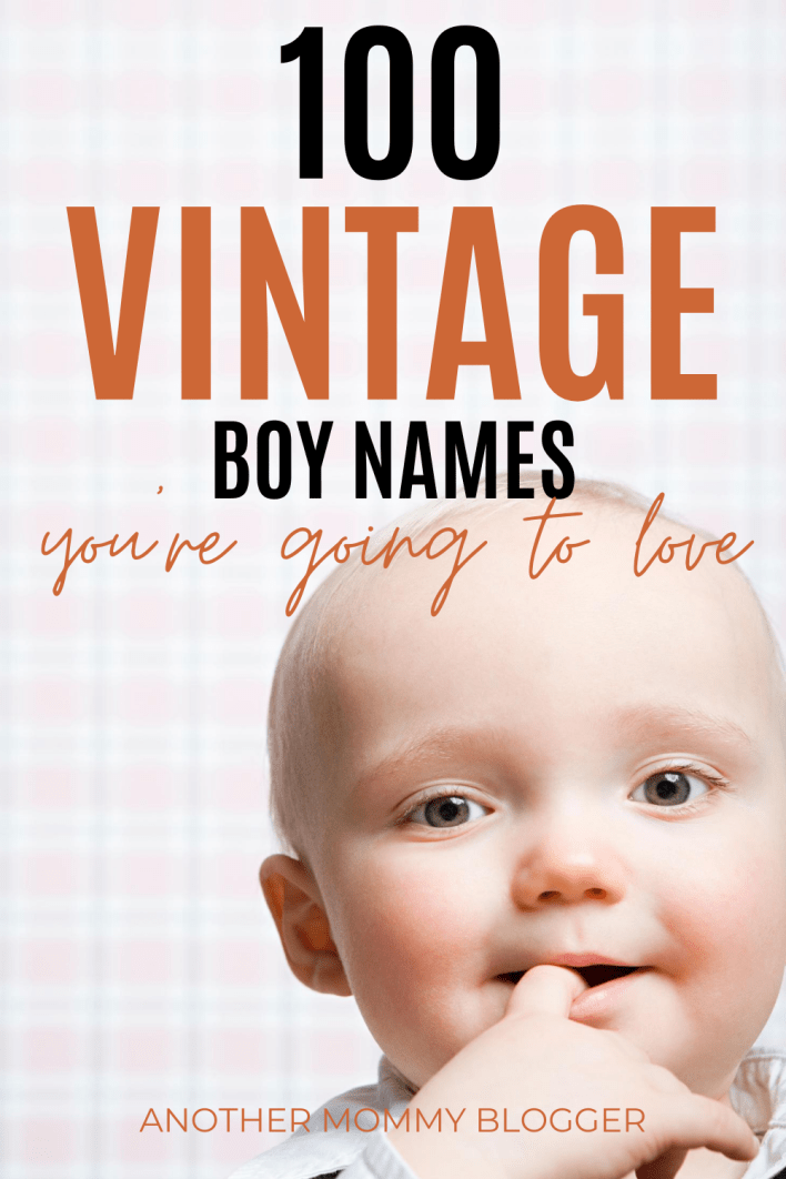 These old fashioned baby boy names aren't ready to be retired. Give your baby boy a unique vintage name from this baby boy names list. #babyboynames #babytips