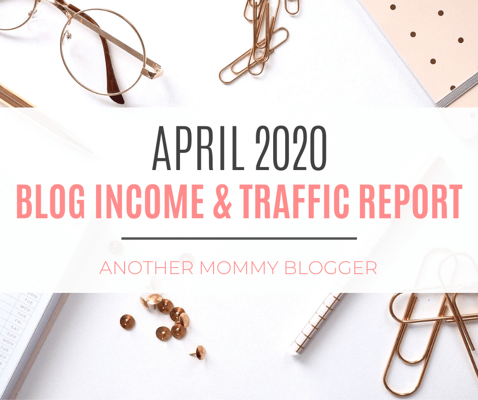 Blog Income & Traffic Report: April 2020