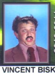 Here is Vinnie's high school ID photo in which he takes great liberties with a gullible photographer.