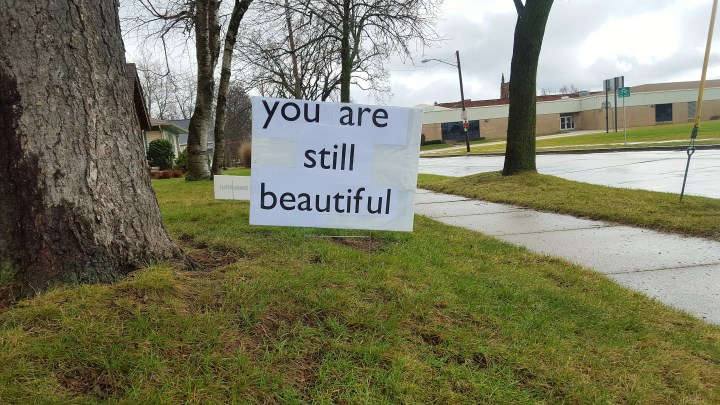 You are still beautiful sign