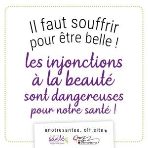 """Visuel : """"Il faut souffrir pour être belle !"""" Les injonctions à la beauté sont dangereuses pour notre santé !"""