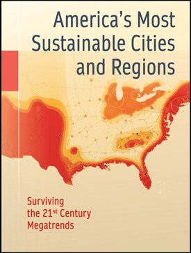 America's Most Sustainable Cities and Regions, by John W. Day and Charles Hall, published by Springer, 2016