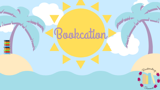 BookEnding Summer 2019: Bookcation