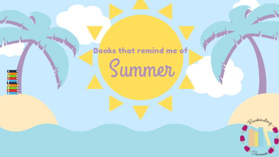 BookEnding Summer 2019: Favorite Books that remind me of Summer