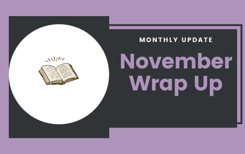 Monthly Update: November Wrap-up
