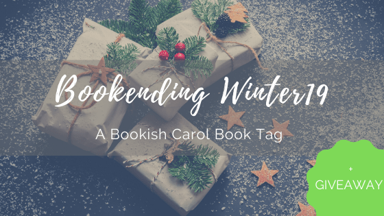BOOKENDING WINTER 2019: A Bookish Carol Book Tag