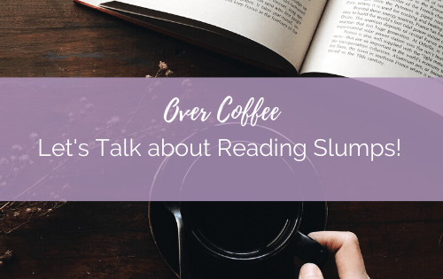 Lets Talk about Reading Slumps!