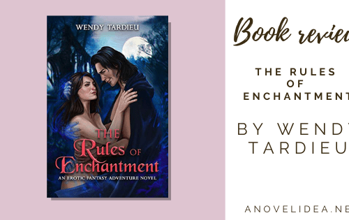 The Rules of Enchantment