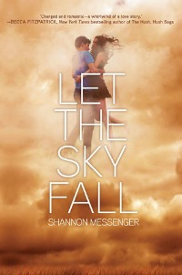 Shannon Messenger – Let The Sky Fall