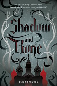Leigh Bardugo – Shadow and Bone